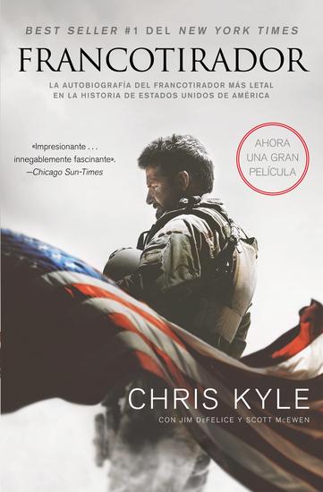 Francotirador (American Sniper - Spanish Edition) - La autobiografía del francotirador mAs l - cover