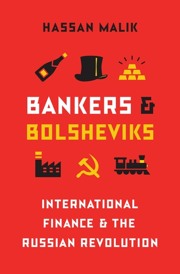 Bankers and Bolsheviks - International Finance and the Russian Revolution - cover