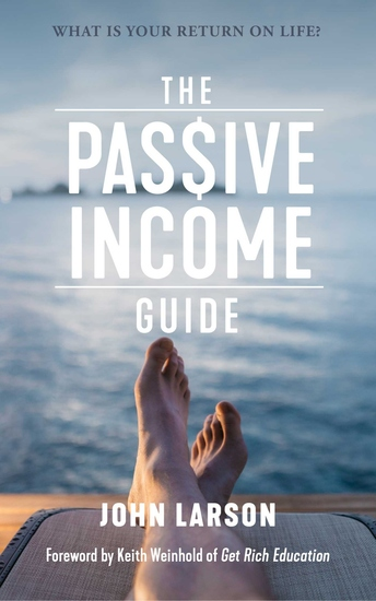 The Passive Income Guide - What is your return on life? - cover