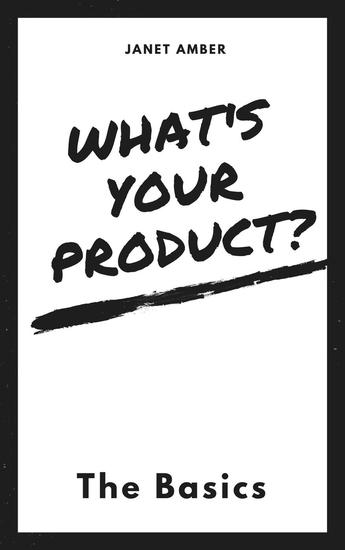 What's Your Product? The Basics - cover