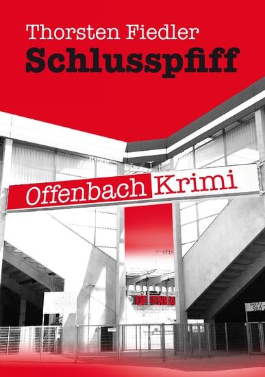 Schlusspfiff - Offenbach-Krimi - cover