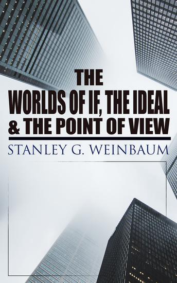 The Worlds of If The Ideal & The Point of View - Haskel Van Manderpootz & Dixon Wells Short Stories - cover