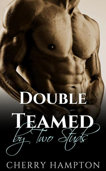 Double Teamed by Two Studs - Milf's Pleasures #3 - cover