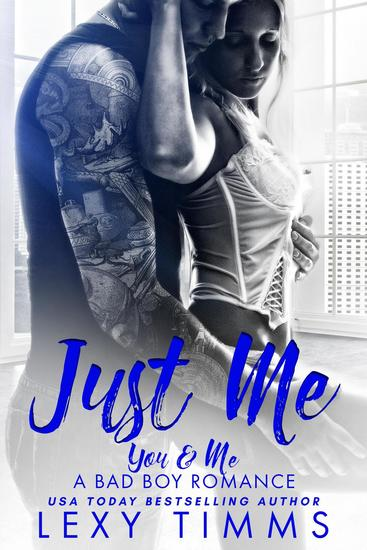 Just Me - You & Me - A Bad Boy Romance #1 - cover