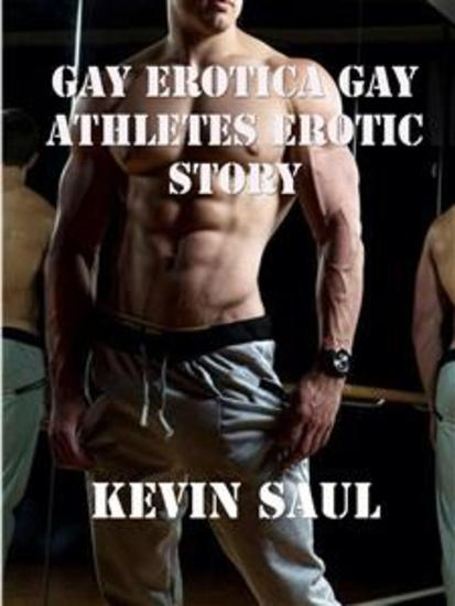 Gay erotica Gay athletes Erotic Story - cover