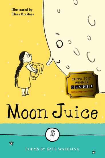Moon Juice - Poems for Children - cover