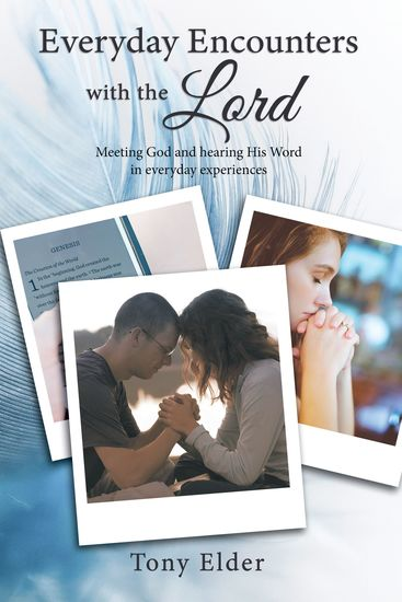 Everyday Encounters with the Lord - Meeting God and hearing His Word in everyday experiences A year of daily devotional thoughts - cover