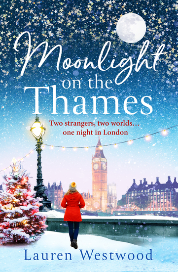 Moonlight on the Thames - Escape the winter blues with this feel-good Christmas read! - cover