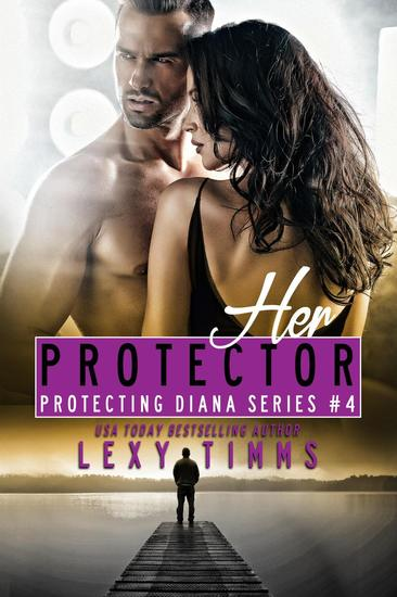 Her Protector - Protecting Diana Series #4 - cover