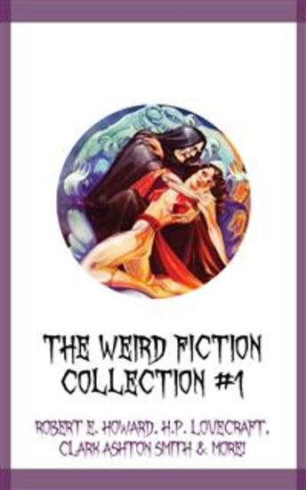The Weird Fiction Collection #1 - cover