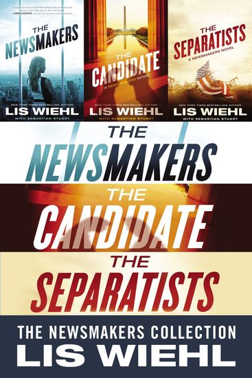 The Newsmakers Collection - The Newsmakers The Candidate The Separatists - cover