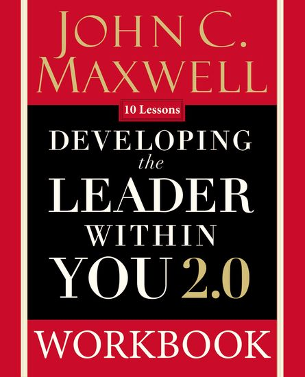 Developing the Leader Within You 20 Workbook - cover