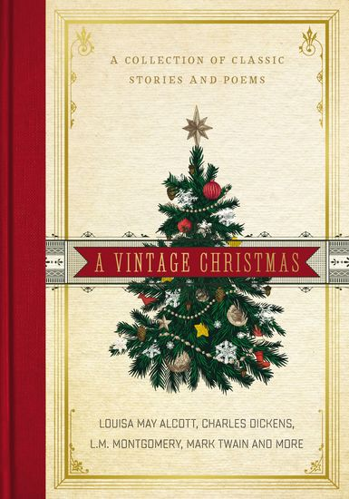 A Vintage Christmas - A Collection of Classic Stories and Poems - cover