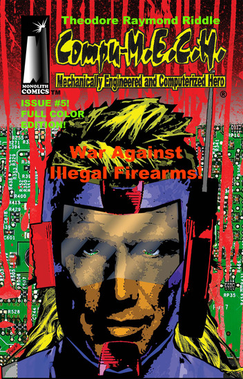 [Compu-MECH Issue #5 ] - War Against Illegal Firearms! - cover