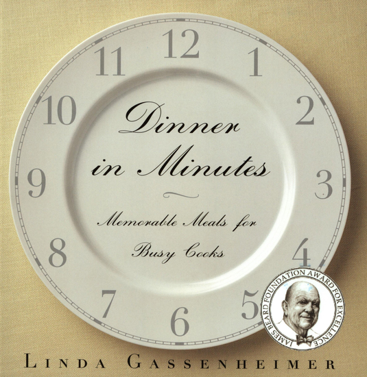 Dinner in Minutes - Memorable Meals for Busy Cooks - cover