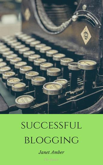 Successful Blogging: The Basics - cover