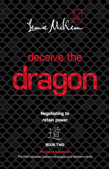 Deceive the Dragon - Negotiating to retain power - cover