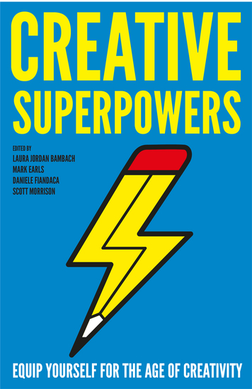 Creative Superpowers - Equip Yourself for the Age of Creativity - cover
