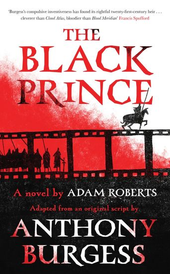 The Black Prince - Adapted from an original script by Anthony Burgess - cover