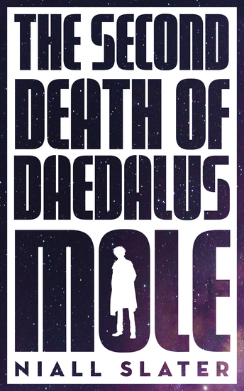 The Second Death of Daedalus Mole - cover