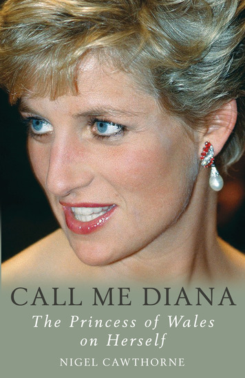 Call Me Diana - The Princess of Wales on Herself - cover