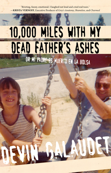 10000 Miles with My Dead Father's Ashes - Or Mi Padre es Muerto en la Bolsa - cover