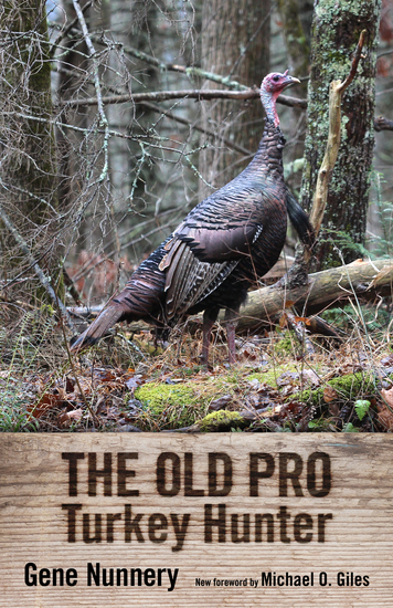 The Old Pro Turkey Hunter - cover