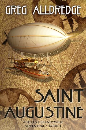Saint Augustine - A Helena Brandywine Adventure - cover