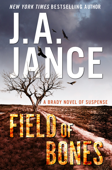 Field of Bones - A Brady Novel of Suspense - cover