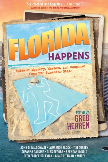 Florida Happens - Tales of Mystery Mayhem and Suspense from the Sunshine State - cover