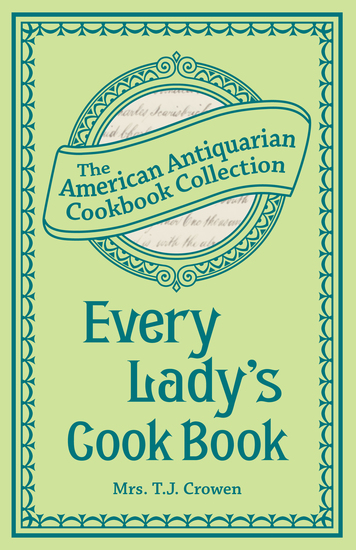 Every Lady's Cook Book - cover