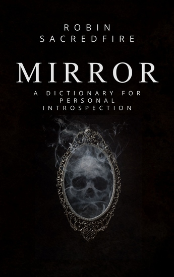 Mirror - A Dictionary for Personal Introspection - cover