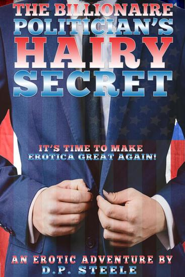 The Billionaire Politician's Hairy Secret - cover