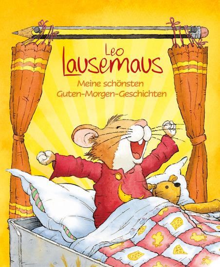 Leo Lausemaus - Meine schönsten Guten-Morgen-Geschichten - cover