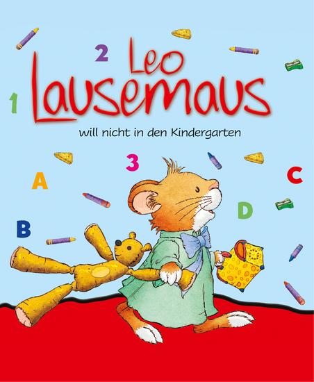 Leo Lausemaus will nicht in den Kindergarten - cover