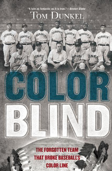 Color Blind - The Forgotten Team That Broke Baseball's Color Line - cover