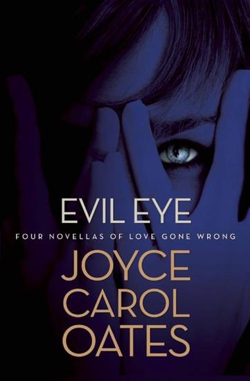 Evil Eye - Four Novellas of Love Gone Wrong - cover