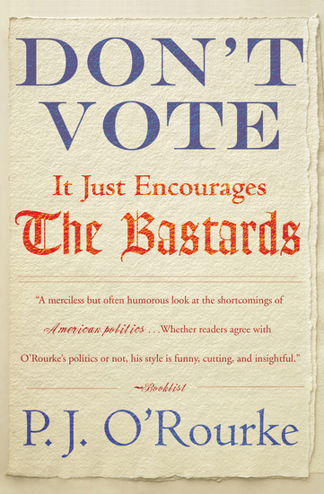 Don't Vote - It Just Encourages the Bastards - cover