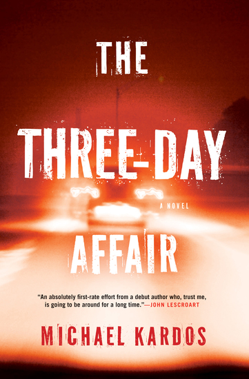 The Three-Day Affair - A Novel - cover