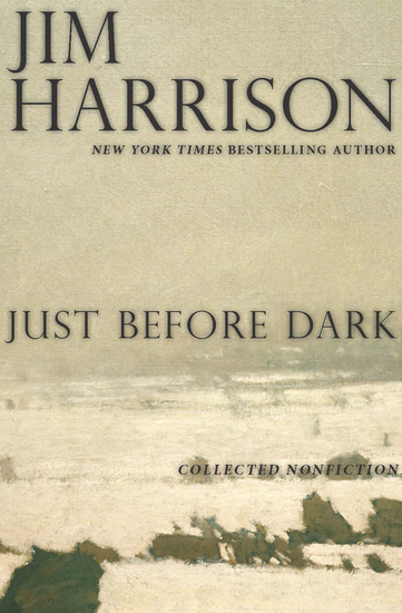 Just Before Dark - Collected Nonfiction - cover