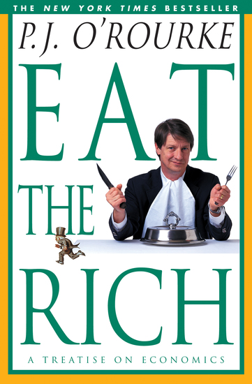 Eat the Rich - A Treatise on Economics - cover