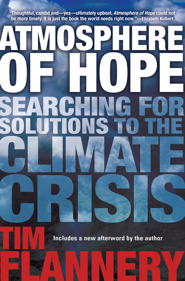 Atmosphere of Hope - Searching for Solutions to the Climate Crisis - cover