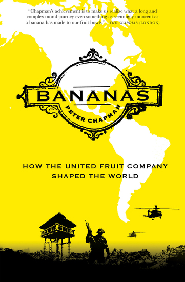 Bananas - How the United Fruit Company Shaped the World - cover
