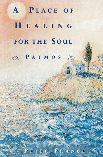 A Place of Healing for the Soul - Patmos - cover