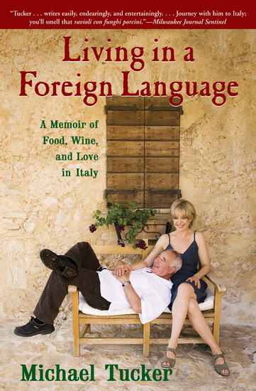 Living in a Foreign Language - A Memoir of Food Wine and Love in Italy - cover