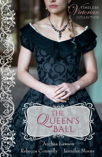 The Queen's Ball - Timeless Victorian Collection #4 - cover