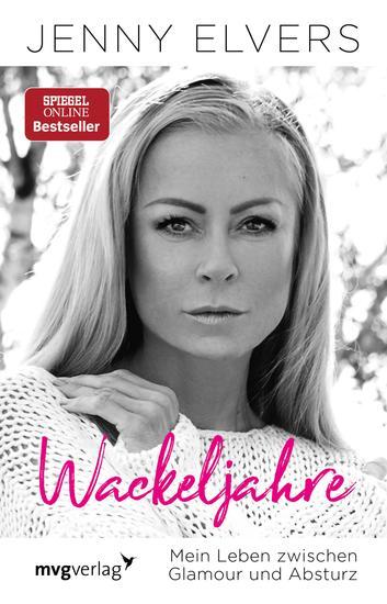 Wackeljahre - Mein Leben zwischen Glamour und Absturz - cover