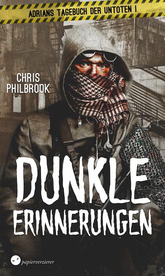 Dunkle Erinnerungen - Zombie-Thriller - cover