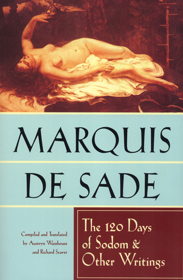 The 120 Days of Sodom & Other Writings - cover