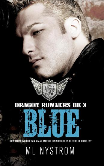 Blue - Dragon Runners Motorcycle Romance #3 - cover